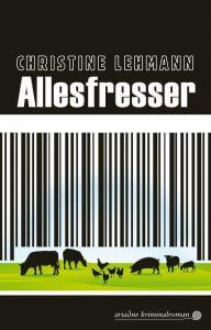 Cover: Allesfresser, © Ariadne Kriminalroman, Argument Verlag