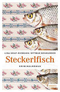 """Cover des Kriminalromans """"Steckerlfisch"""""""