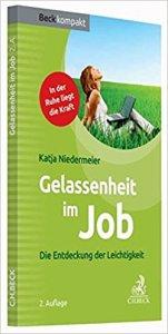 Katja Biedermeier: Gelassenheit im Job. Die Entdeckung der Leichtigkeit, C. H. Beck, München, 2. Auflage, 2016.