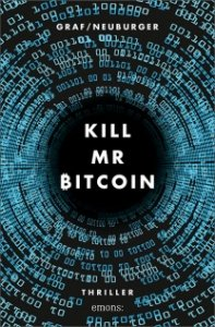 "Cover des Thrillers ""Kill Mr Bitcoin"""