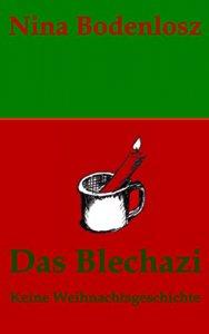 Nina Bodenlosz: Das Blechazi